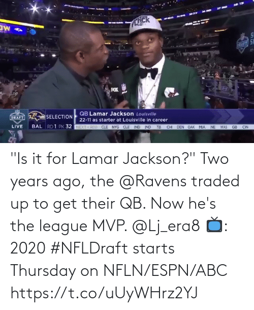 "Abc, Espn, and Memes: ""Is it for Lamar Jackson?""  Two years ago, the @Ravens traded up to get their QB. Now he's the league MVP. @Lj_era8  📺: 2020 #NFLDraft starts Thursday on NFLN/ESPN/ABC https://t.co/uUyWHrz2YJ"