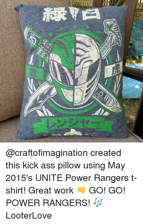 Great Work: isatilia  musistouns, assail  sianasa @craftofimagination created this kick ass pillow using May 2015's UNITE Power Rangers t-shirt! Great work 👊 GO! GO! POWER RANGERS! 🎶 LooterLove