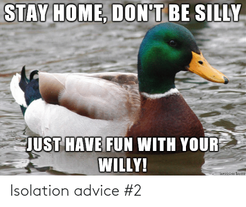 isolation: Isolation advice #2