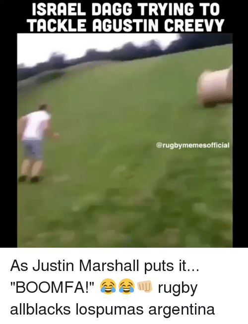 "Justine: ISRAEL DAGG TRYING TO  TACKLE AGUSTIN CREEVY  @rugbymemesofficial As Justin Marshall puts it... ""BOOMFA!"" 😂😂👊🏼 rugby allblacks lospumas argentina"