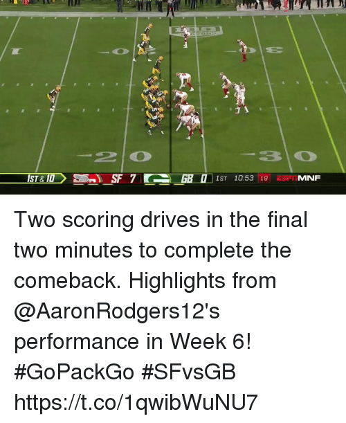Memes, 🤖, and Final: IST& 10  1ST 10:53 19 TMNF Two scoring drives in the final two minutes to complete the comeback.  Highlights from @AaronRodgers12's performance in Week 6! #GoPackGo #SFvsGB https://t.co/1qwibWuNU7