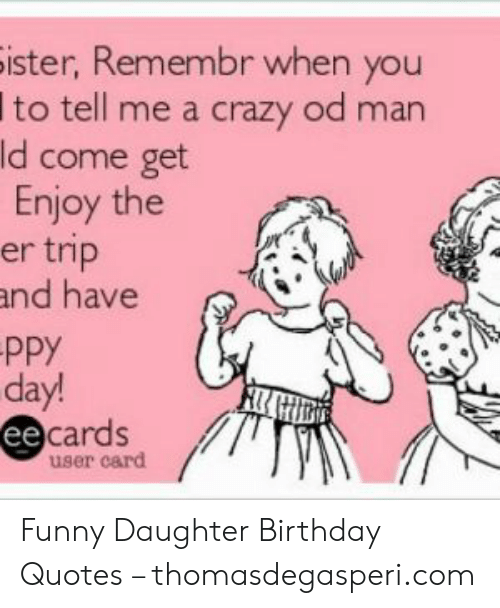 🅱️ 25 Best Memes About Funny Daughter Birthday Memes
