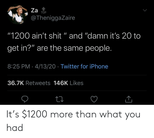 More Than: It's $1200 more than what you had