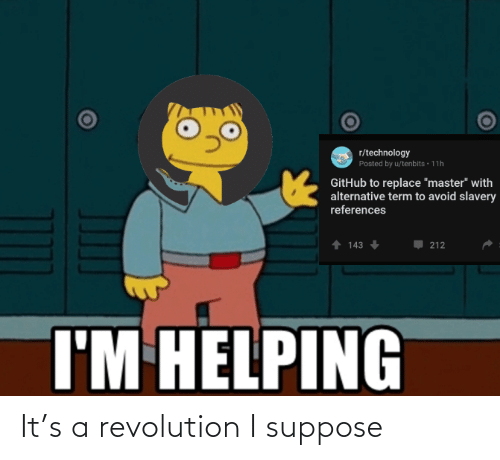 It: It's a revolution I suppose