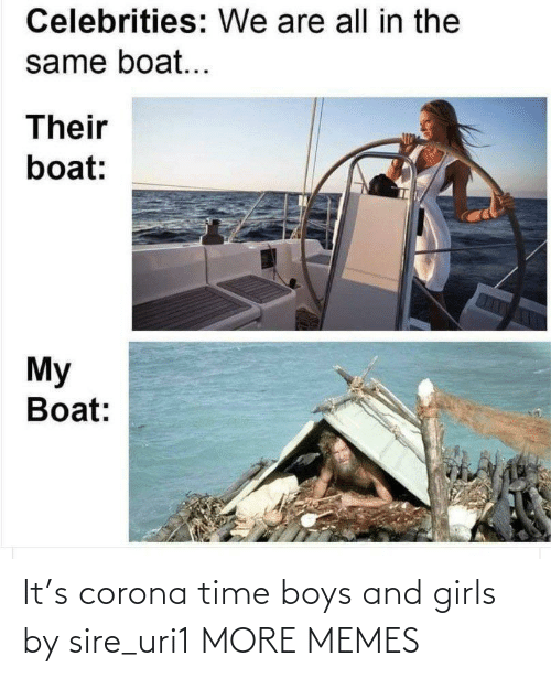 corona: It's corona time boys and girls by sire_uri1 MORE MEMES