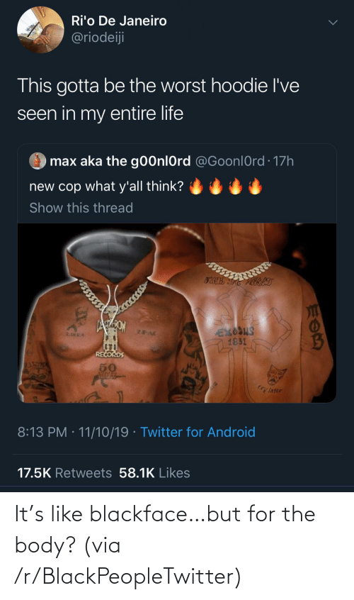 But For: It's like blackface…but for the body? (via /r/BlackPeopleTwitter)