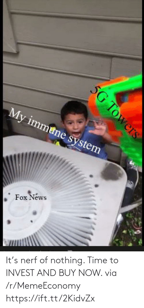 nerf: It's nerf of nothing. Time to INVEST AND BUY NOW. via /r/MemeEconomy https://ift.tt/2KidvZx