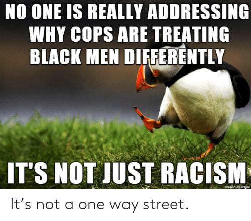 Not: It's not a one way street.