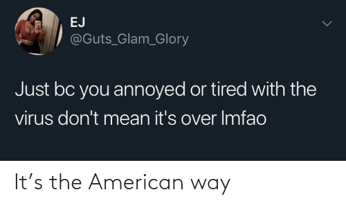 way: It's the American way