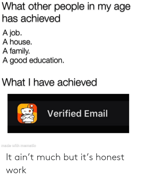 But It: It ain't much but it's honest work