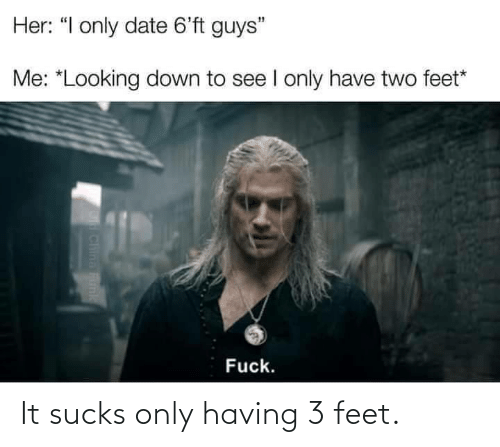 sucks: It sucks only having 3 feet.