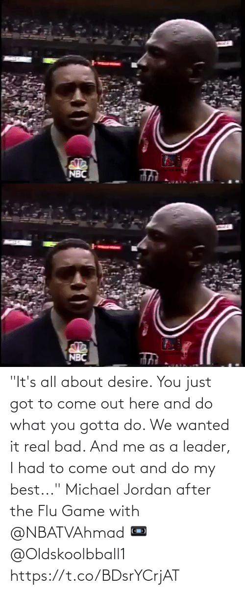 """Jordan: """"It's all about desire. You just got to come out here and do what you gotta do. We wanted it real bad. And me as a leader, I had to come out and do my best...""""   Michael Jordan after the Flu Game with @NBATVAhmad   📼 @Oldskoolbball1  https://t.co/BDsrYCrjAT"""