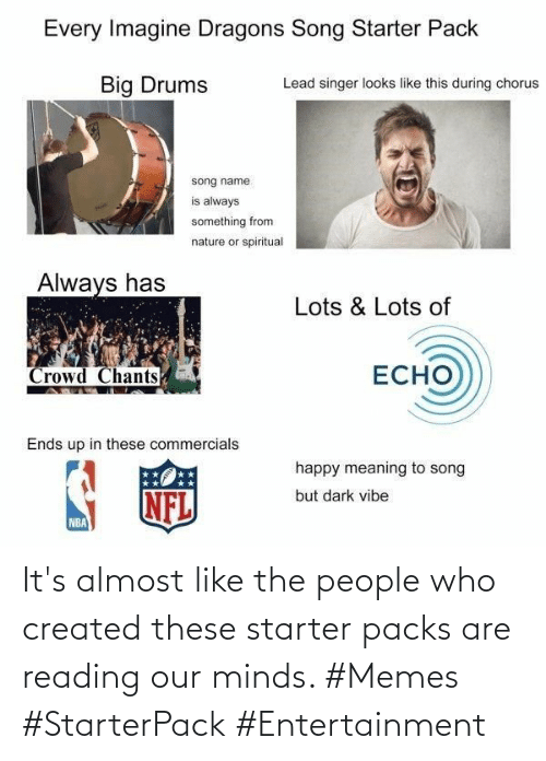 Minds: It's almost like the people who created these starter packs are reading our minds. #Memes #StarterPack #Entertainment