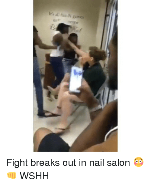Memes, Nail Salon, and Salon: It's an fan & Zames. Fight breaks out in nail salon 😳👊 WSHH