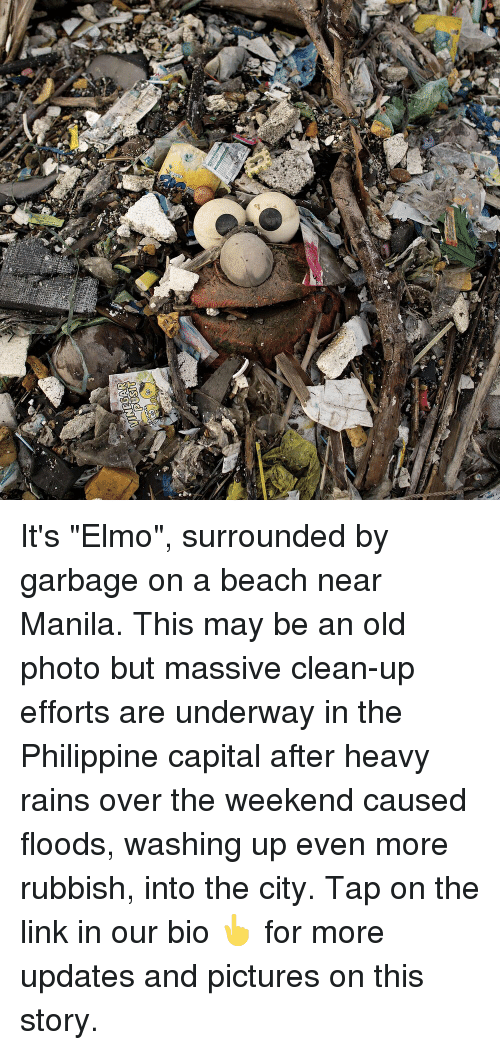"""Elmo, Memes, and Beach: It's """"Elmo"""", surrounded by garbage on a beach near Manila. This may be an old photo but massive clean-up efforts are underway in the Philippine capital after heavy rains over the weekend caused floods, washing up even more rubbish, into the city. Tap on the link in our bio 👆 for more updates and pictures on this story."""