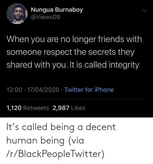 Being A: It's called being a decent human being (via /r/BlackPeopleTwitter)