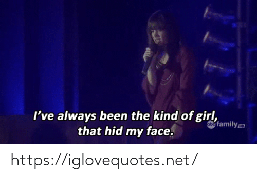 obe: I've always been the kind of girl,  that hid my face.  obe family  HD https://iglovequotes.net/