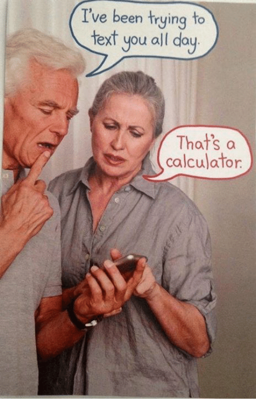 Calculation: I've been trying to  text you all day  That's a  calculator