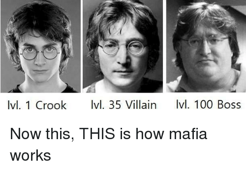 Anaconda, Villain, and How: Ivl. 1 Crook Ivl. 35 Villain vl. 100 Boss Now this, THIS is how mafia works