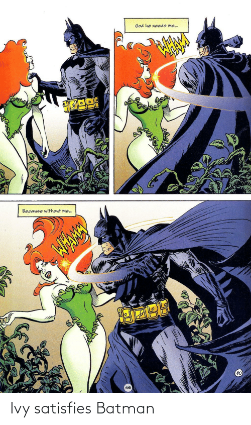 Batman: Ivy satisfies Batman