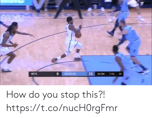Nets: IZ  OME  15  GRIZZLIES  1st Qtr  NETS  7:56  16 How do you stop this?! https://t.co/nucH0rgFmr