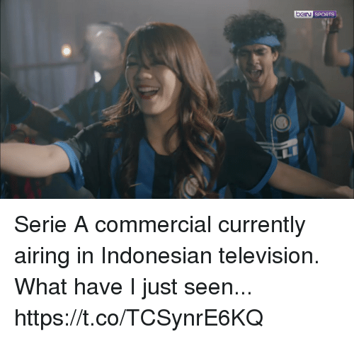 Indonesian: J SPORTS Serie A commercial currently airing in Indonesian television. What have I just seen...  https://t.co/TCSynrE6KQ