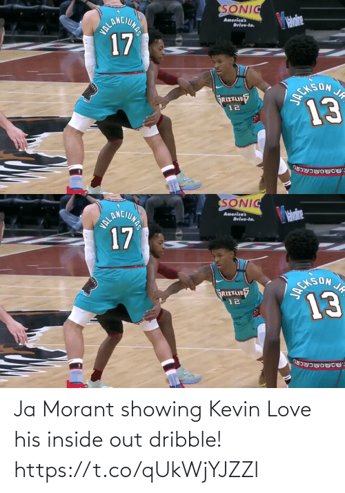 Love: Ja Morant showing Kevin Love his inside out dribble!  https://t.co/qUkWjYJZZl