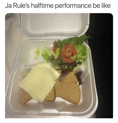 Be Like, Funny, and Like: Ja Rule's halftime performance be like