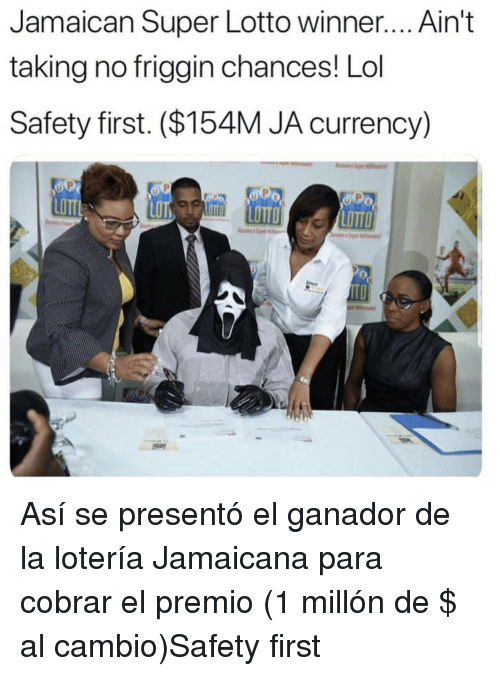 Lol, Lotto, and Super: Jamaican Super Lotto winner.... Ain't  taking no friggin chances! Lol  Safety first. ($154M JA currency)  LOTT  LOTTO Así se presentó el ganador de la lotería Jamaicana para cobrar el premio (1 millón de $ al cambio)Safety first