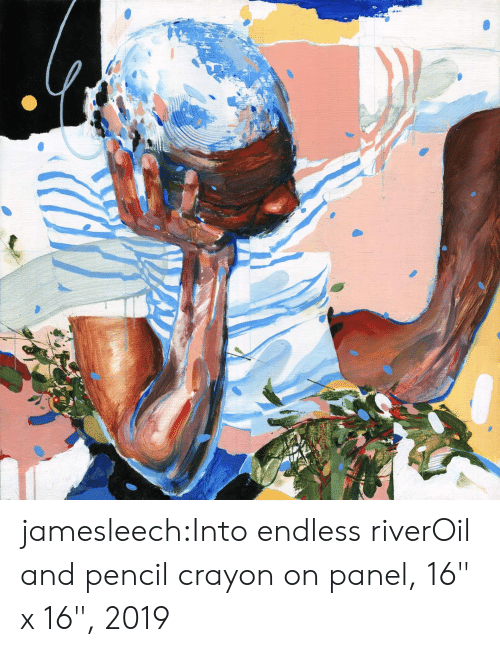 """Quot: jamesleech:Into endless riverOil and pencil crayon on panel, 16"""" x 16"""", 2019"""