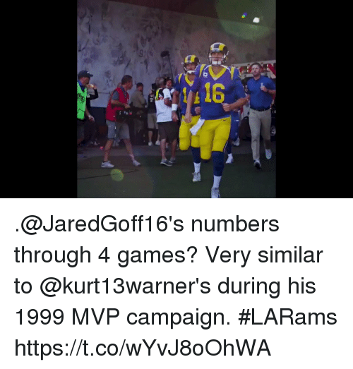 Memes, Games, and 🤖: .@JaredGoff16's numbers through 4 games?  Very similar to @kurt13warner's during his 1999 MVP campaign. #LARams https://t.co/wYvJ8oOhWA