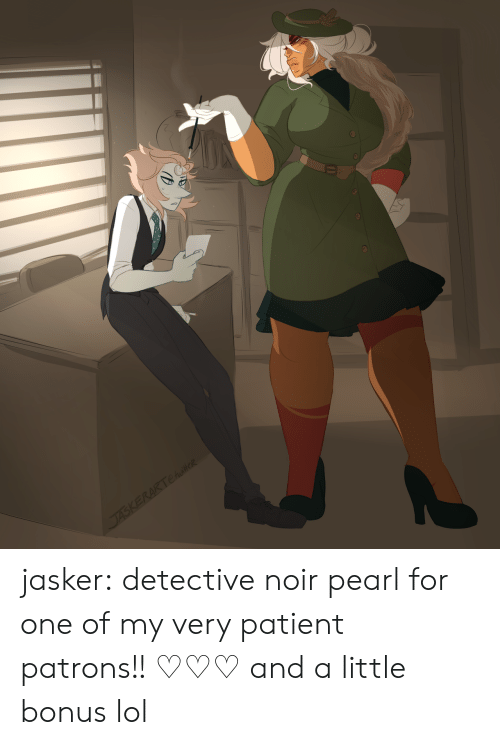 Lol, Tumblr, and Blog: jasker:  detective noir pearl for one of my very patient patrons!!♡♡♡and a little bonus lol