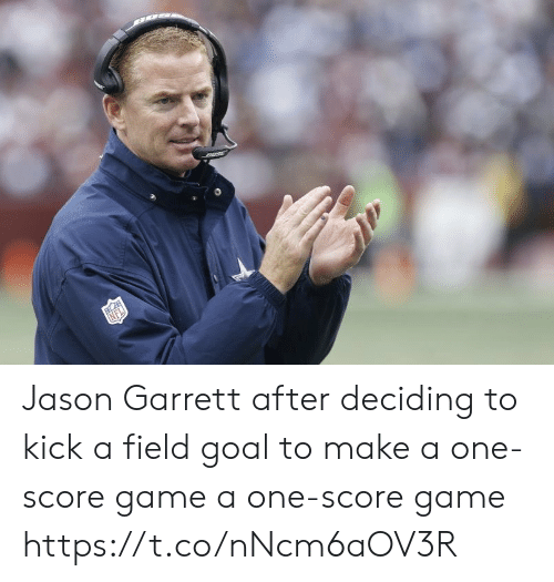 field: Jason Garrett after deciding to kick a field goal to make a one-score game a one-score game https://t.co/nNcm6aOV3R