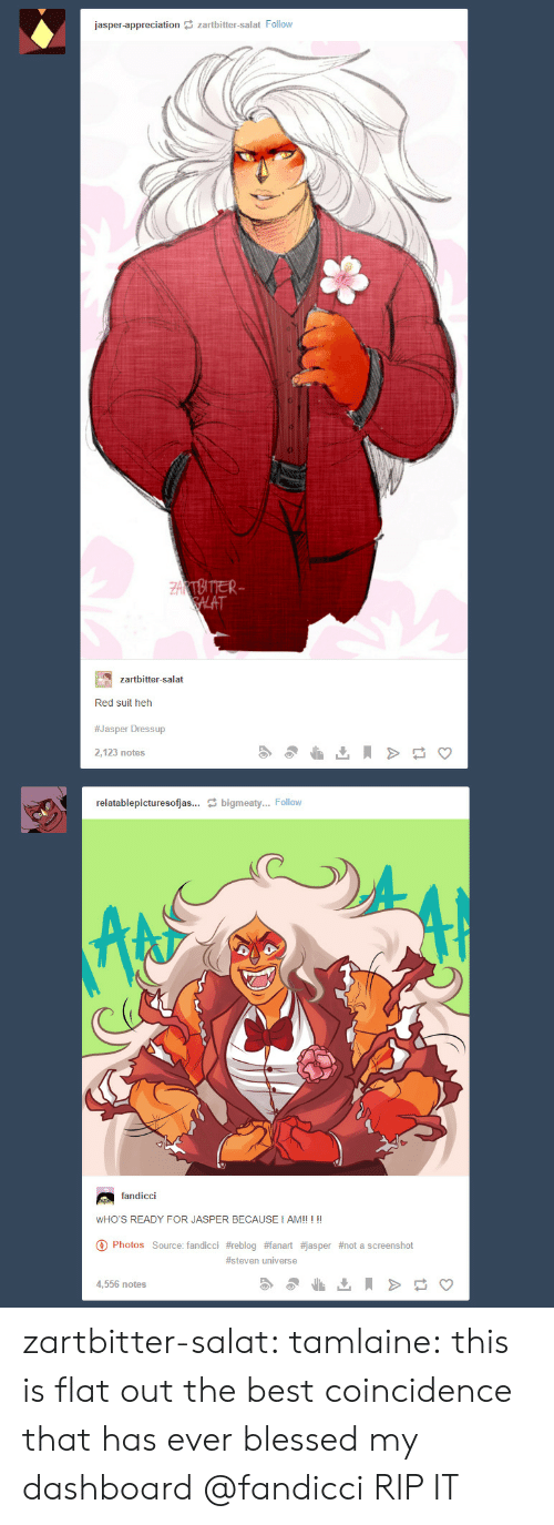 appreciation: jasper-appreciation zartbitter-salat Follow  ZAKTBITTER  SALAT  zartbitter-salat  Red suit heh  #Jasper Dressup  2,123 notes  relatablepicturesofjas... bigmeaty... Follow  fandicci  WHO'S READY FOR JASPER BECAUSE I AM!! ! !!  Photos Source: fandicci #reblog #fanart #jasper #not a screens hot  #steven universe  4,556 notes zartbitter-salat:  tamlaine:  this is flat out the best coincidence that has ever blessed my dashboard   @fandicci RIP IT