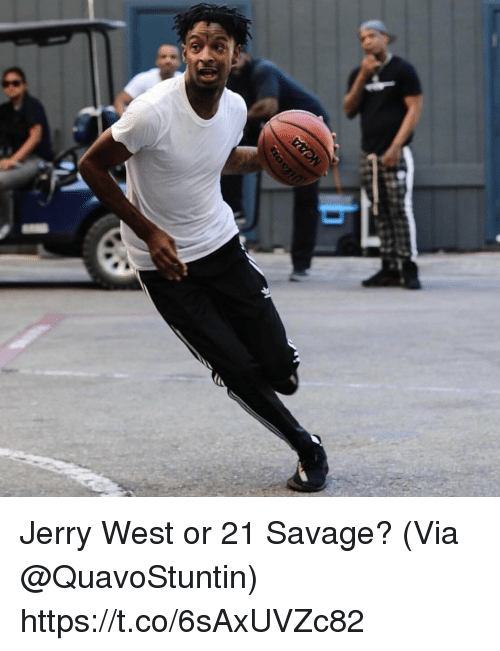 Memes, Savage, and Jerry West: Jerry West or 21 Savage? (Via @QuavoStuntin) https://t.co/6sAxUVZc82