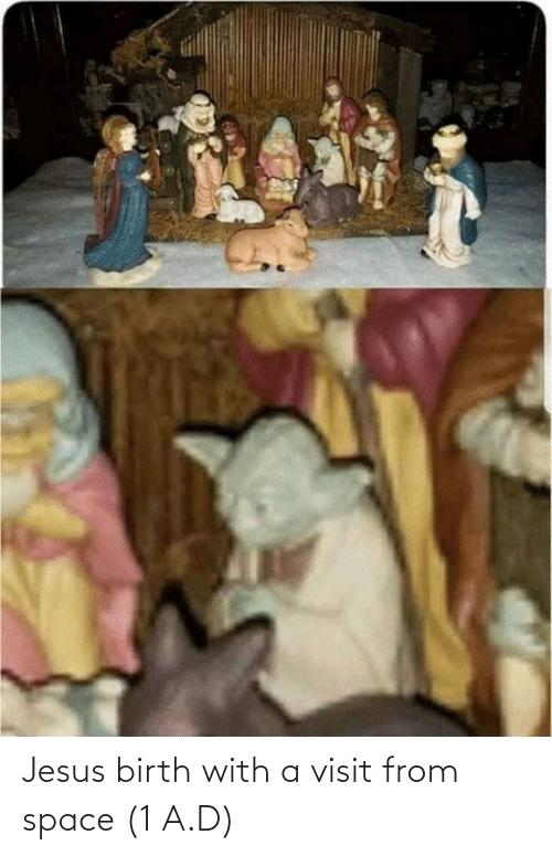 birth: Jesus birth with a visit from space (1 A.D)