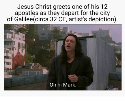 Jesus, Apostles, and Jesus Christ: Jesus Christ greets one of his 12  apostles as they depart for the city  of Galilee(circa 32 CE, artist's depiction)  Tr  Oh hi Mark.