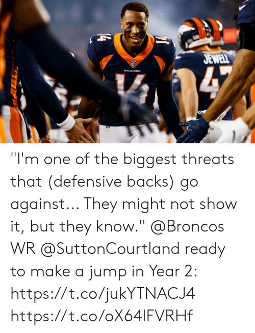 "Memes, Broncos, and 🤖: JEWELL  47  BRONCOS  14 ""I'm one of the biggest threats that (defensive backs) go against... They might not show it, but they know.""  @Broncos WR @SuttonCourtland ready to make a jump in Year 2: https://t.co/jukYTNACJ4 https://t.co/oX64lFVRHf"