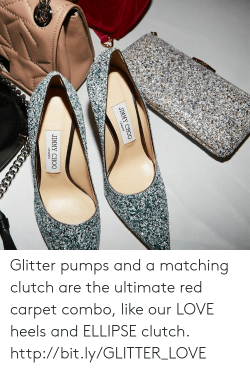 Jimmy Choo, Love, and Memes: JIMMY CHOO Glitter pumps and a matching clutch are the ultimate red carpet combo, like our LOVE heels and ELLIPSE clutch.  http://bit.ly/GLITTER_LOVE