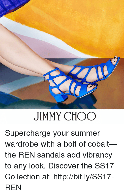 cobalt: JIMMY CHOO Supercharge your summer wardrobe with a bolt of cobalt—the REN sandals add vibrancy to any look. Discover the SS17 Collection at: http://bit.ly/SS17-REN