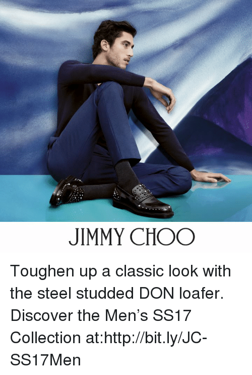 Jimmie: JIMMY CHOO Toughen up a classic look with the steel studded DON loafer.   Discover the Men's SS17 Collection at:http://bit.ly/JC-SS17Men