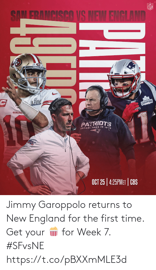 England: Jimmy Garoppolo returns to New England for the first time. Get your 🍿 for Week 7. #SFvsNE https://t.co/pBXXmMLE3d