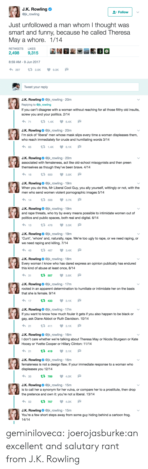 """humiliate: JK Rowling  @jk_rowling  Follow 
