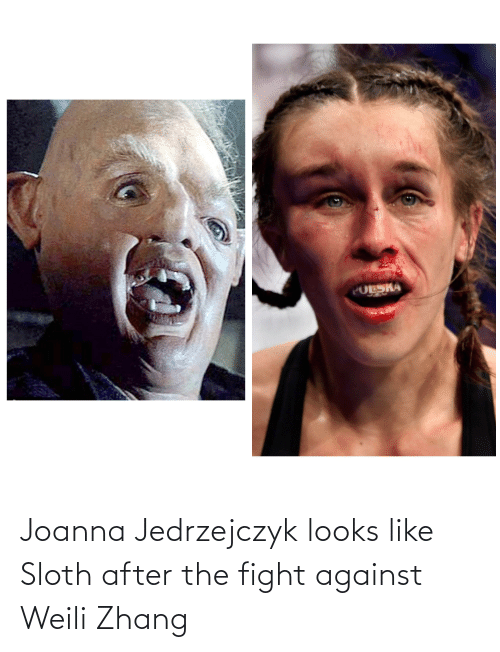 Zhang: Joanna Jedrzejczyk looks like Sloth after the fight against Weili Zhang