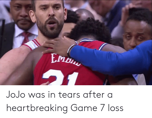 Game, Jojo, and Tears: JoJo was in tears after a heartbreaking Game 7 loss