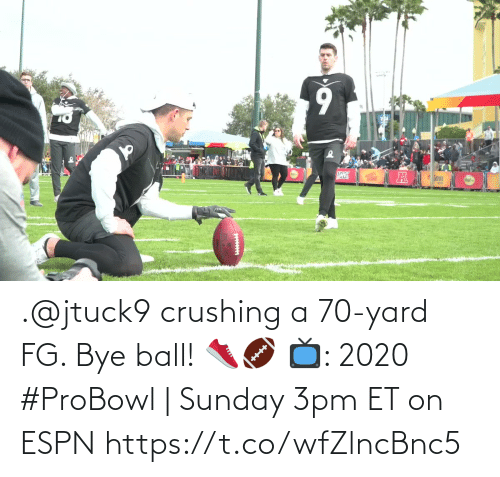 bye: .@jtuck9 crushing a 70-yard FG. Bye ball! 👟🏈  📺: 2020 #ProBowl | Sunday 3pm ET on ESPN https://t.co/wfZlncBnc5
