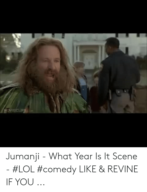 Jumanji What: Jumanji - What Year Is It Scene - #LOL #comedy LIKE & REVINE IF YOU ...