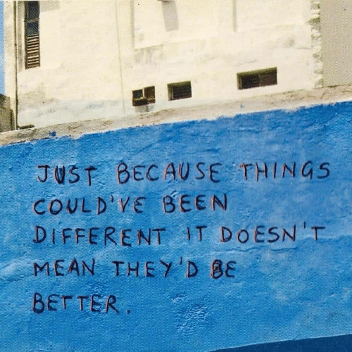 Mean, Been, and They: JUSE BECAUSE THINGS  COULD VS BEEN  DIFFERENT IT DOESNT  MEAN THEY D 8E  BETTER