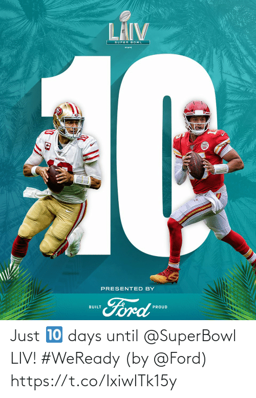 Superbowl: Just 🔟 days until @SuperBowl LIV! #WeReady  (by @Ford) https://t.co/IxiwITk15y
