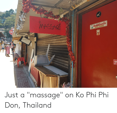 """phi: Just a """"massage"""" on Ko Phi Phi Don, Thailand"""